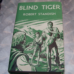 Popular book club Blind Tiger by Robert Standish 1950's hardback book @sold@